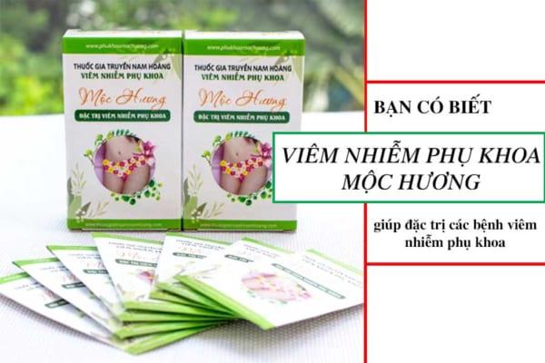 Thuốc đặc trị viêm nhiễm phụ khoa mộc hương