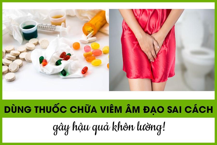 Sử dụng thuốc chữa viêm âm đạo