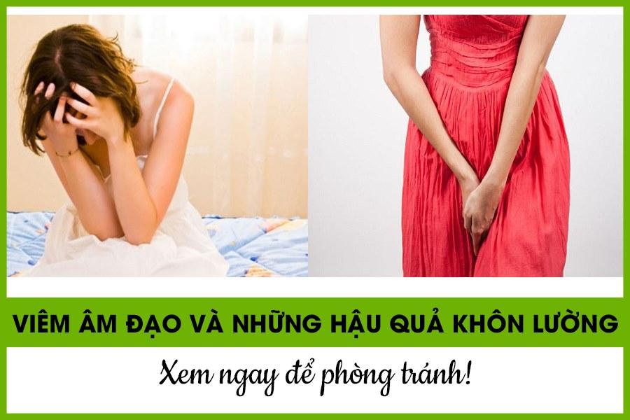 Viêm âm đạo ảnh hưởng đến sức khỏe và đời sống