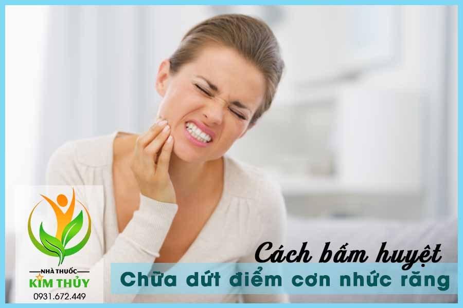 Bấm huyệt chữa nhức răng