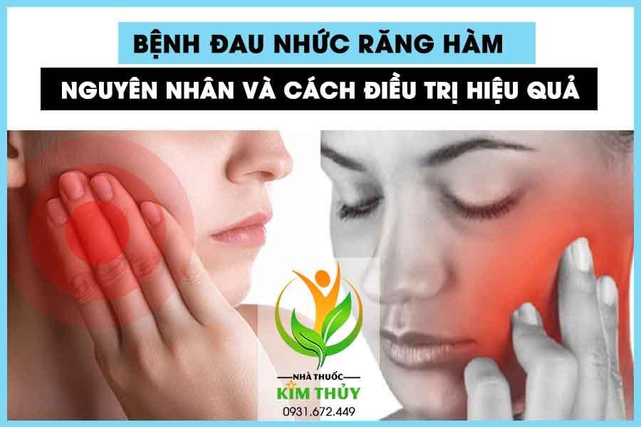 Bệnh đau nhức răng hàm
